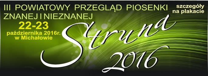 """III Powiatowy Przegląd Piosenki Znanej i Nieznanej """"STRUNA 2016″"""