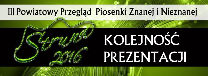 banner kolejnosc prezentacji struna 2016