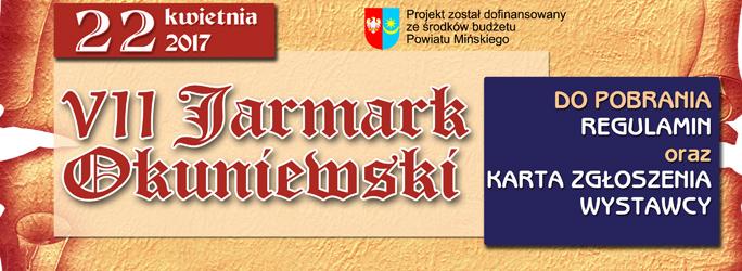 VII Jarmark Okuniewski – 22 kwietnia 2017