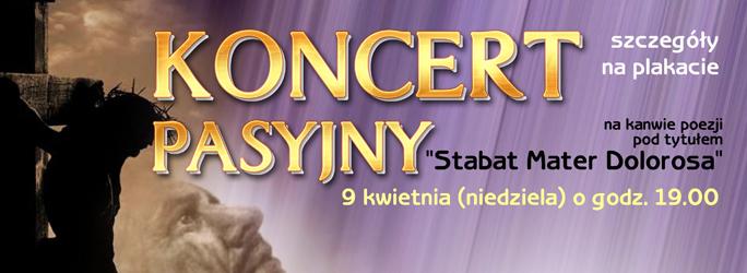 """Koncert Pasyjny na kanwie poezji pod tytułem """"Stabat Mater Dolorosa"""" – 9 kwietnia 2017"""