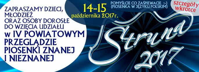 IV Powiatowy Przegląd Piosenki Znanej i Nieznanej Struna 2017