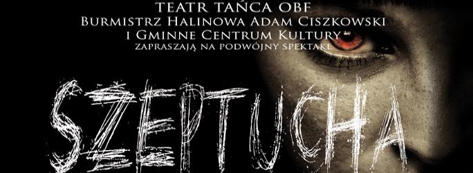 """Spektakl """"SZEPTUCHA"""" – 18 marca 2018"""