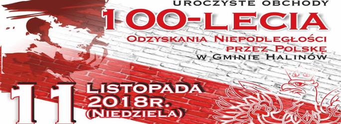 Uroczyste obchody 100-lecia Odzyskania Niepodległości przez Polskę w Gminie Halinów – 11 listopada 2018 r (niedziela)