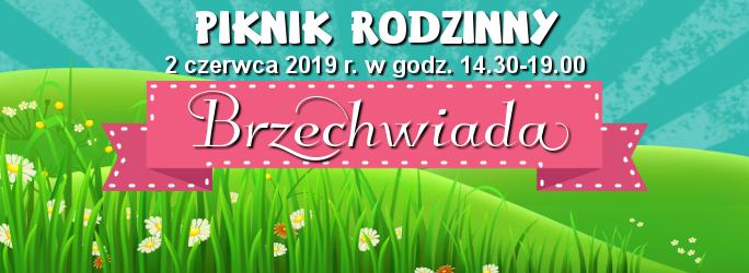 """Piknik Rodzinny """"Brzechwiada"""" – 2 czerwca 2019 r."""