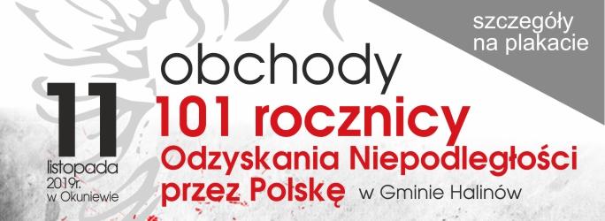 Obchody 101 rocznicy Odzyskania Niepodległości przez Polskę w Gminie Halinów – 11 listopada 2019 r. w Okuniewie