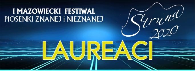 I Mazowiecki Festiwal Piosenki Znanej i Nieznanej – lista Laureatów