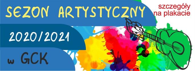 Nowy Sezon artystyczny 2020/21 w GCK – Start 28 września