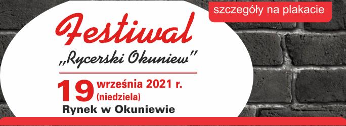 """Festiwal """"Rycerski Okuniew"""" – 19 września 2021 r."""