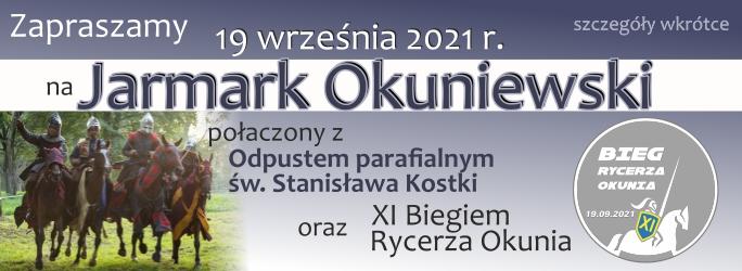 Jarmark Okuniewski, XI Bieg Rycerza Okunia – szczegóły wkrótce