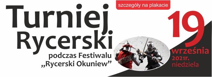"""Turniej Rycerski podczas Festiwalu """"Rycerski Okuniew"""" – 19 września 2021r."""